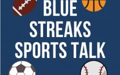 Blue Streaks Sports Talk Episode 1