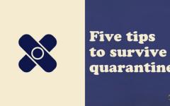 Five tips to survive quarantine
