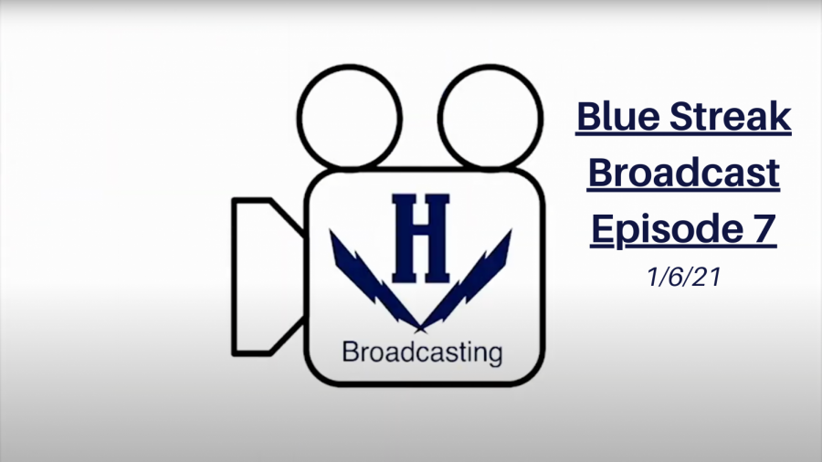 Blue Streak Broadcast Episode 7 – 1/6/21